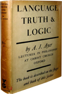Language, Truth and Logic, by A. J. Ayer